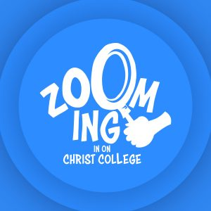Zooming In On Christ College
