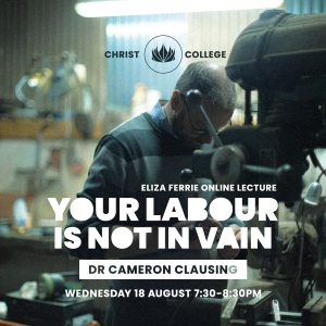 Ferrie Lecture 2021: Your Labour is Not in Vain
